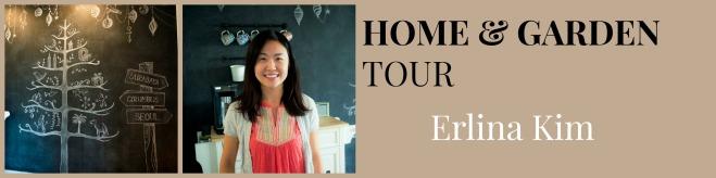 Erlina Kim Home & Garden Tour