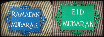 Ramadan Mubarak on one side and Eid Mubarak on the other!